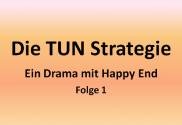 Die-TUN-Strategie-Header-Folge-1-630-330